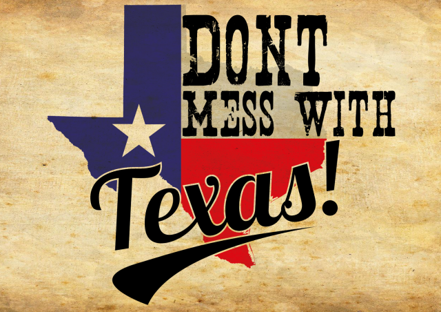 dontmesswithtexas